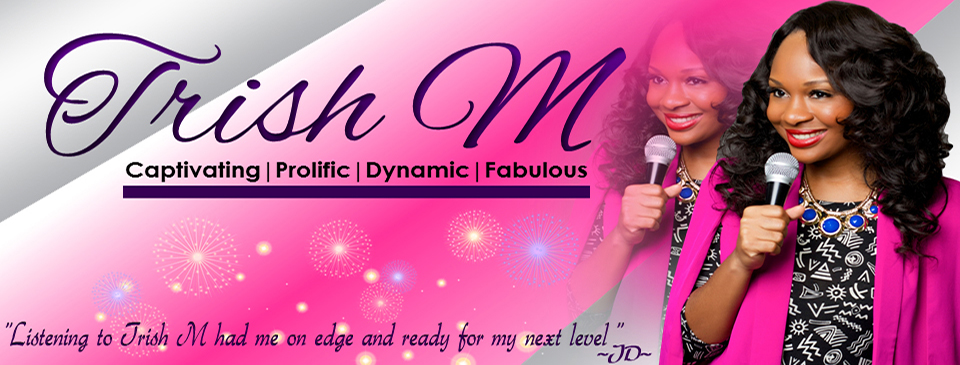 Banner- Trish M Motivational Speaker